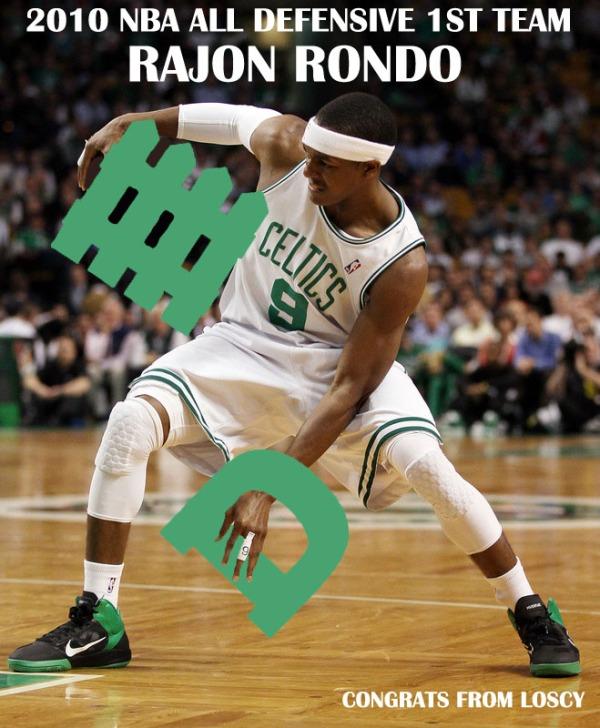 NBA All Defensive First Team Selection: Rajonnnnnnnnnn Rondoooooo!